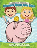 Teaching Kids About Money Finance Book for Kids: A Money Book for Kids to Teach About Saving, Earnings & Investing
