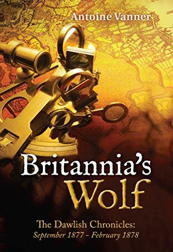 Britannia's Wolf: The Dawlish Chronicles: September 1877 - February - Uniforms Navy Royal