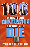 100 Things to Do in Charleston Before You - Best Reviews Guide