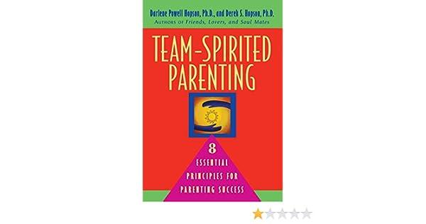 team spirited parenting 8 essential principles for parenting