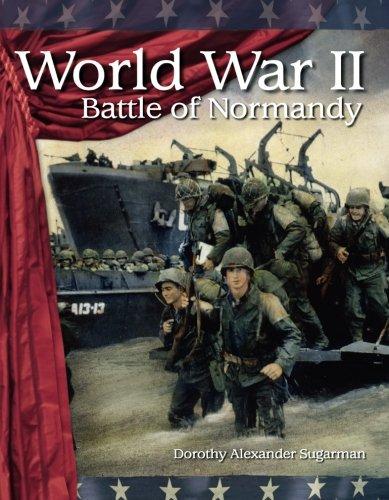 World War II: Battle of Normandy: The 20th Century (Building Fluency Through Reader's Theater)