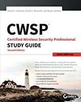 CWSP Certified Wireless Security Professional Study Guide: Exam CWSP-205, 2nd Edition Front Cover