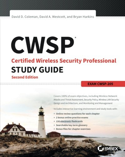 CWSP Certified Wireless Security Professional Study Guide: Exam CWSP-205, 2nd Edition