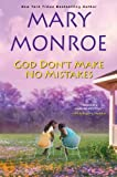 god dont make no mistakes - God Don't Make No Mistakes by Mary Monroe (2013-01-29)