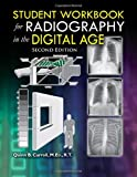 img - for Student Workbook for Radiography in the Digital Age - 2nd Edition book / textbook / text book