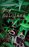 Toy Soldiers, Filipa Leemann, 148022359X