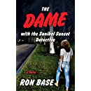 The Dame with the Sanibel Sunset Detective (Sanibel Sunset Detective Mystery)
