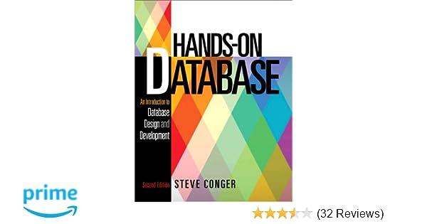 Amazon hands on database 2nd edition 9780133024418 steve amazon hands on database 2nd edition 9780133024418 steve conger books fandeluxe Gallery