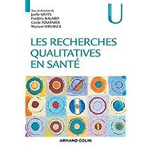 Les recherches qualitatives en santé (Collection U) (French Edition)