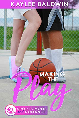Making the Play (Sports Moms and Romance)