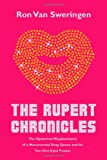 The Rupert Chronicles, Ron Van Sweringen, 144869700X