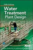 img - for Water Treatment Plant Design, Fifth Edition (Mechanical Engineering) book / textbook / text book