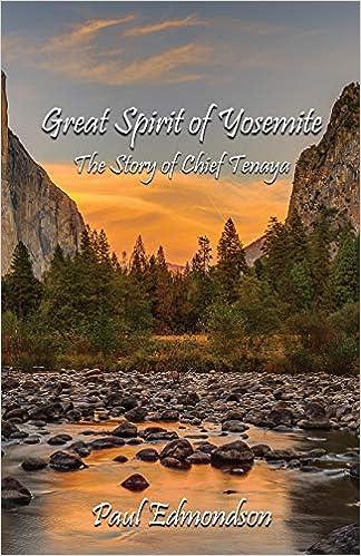 Great Spirit of Yosemite: The Story of Chief Tenaya by Paul Edmondson front cover