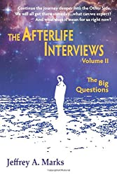 The Afterlife Interviews: Volume II