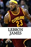 img - for LeBron James: A Biography book / textbook / text book