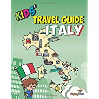 Kids' Travel Guide - Italy: The fun way to discover Italy - especially for kids: 6 (Kids' Travel Guide series)