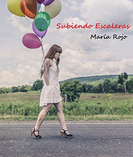 Subiendo escaleras (Spanish Edition)