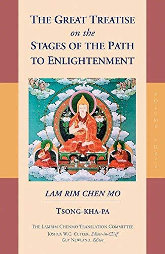 (The Great Treatise on the Stages of the Path to Enlightenment (Volume 3) (The Great Treatise on the Stages of the Path, the Lamrim Chenmo))