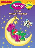 I Love Nursery Rhymes!, Scholastic, 158668132X
