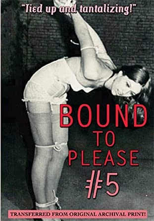 Bound to please part two