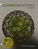 Core Microeconomics (Loose Leaf) and LaunchPad 6 Month Access Card 3rd Edition