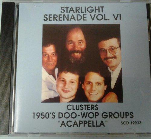 starlight-serenade-vol-vi-clusters-1950s-doo-wop-groups-acappella-audio-cd