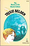 The Mystery of the Ghostly Galleon (Trixie Belden)