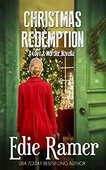 Christmas Redemption (Love & Murder Book 5) by [Ramer, Edie]