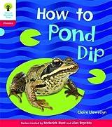Oxford Reading Tree: Level 4: Floppy's Phonics Non-Fiction: How to Pond Dip (Floppy Phonics)