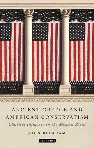 Ancient Greece and American Conservatism: Classical Influence on the Modern Right