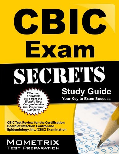 CBIC Exam Secrets Study Guide: CBIC Test Review for the Certification Board of Infection Control and Epidemiology, Inc. (CBIC) Examination by CBIC Exam Secrets Test Prep Team (2013-02-14) Paperback