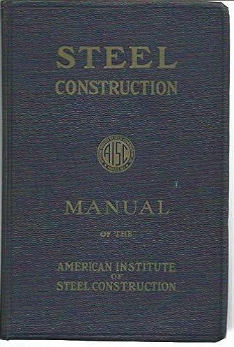 manual of steel construction 5th edition aisc amazon com books rh amazon com I Bars Steel Construction steel construction manual 5th edition