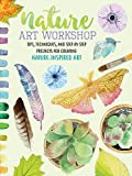 Nature Art Workshop: Tips, techniques, and step-by-step projects for creating nature-inspired art