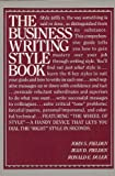 The Business Writing Style Book, John S. Fielden and Jean D. Fielden, 0131082906