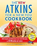 The New Atkins for a New You Cookbook, Colette Heimowitz, 1451660847