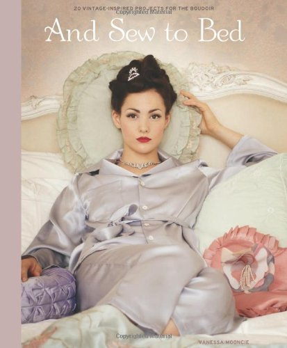 And Sew to Bed by Vanessa Mooncie (2013) PDF