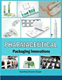 img - for Pharmaceutical Packaging Innovations book / textbook / text book