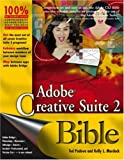 Adobe Creative Suite 2 Bible, Ted Padova and Kelly L. Murdock, 0471754765