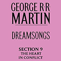 Dreamsongs, Section 9