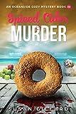 Spiced Cider & Murder: An Oceanside Cozy Mystery Book 56