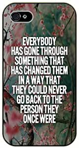For SamSung Galaxy S4 Mini Case Cover Everybody has gone through something that has changed them in a way, black plastic case / Inspirational and motivational life quotes / AUTHENTIC
