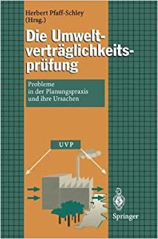 Die Umweltverträglichkeitsprüfung: Probleme in der Planungspraxis und Ihre Ursachen
