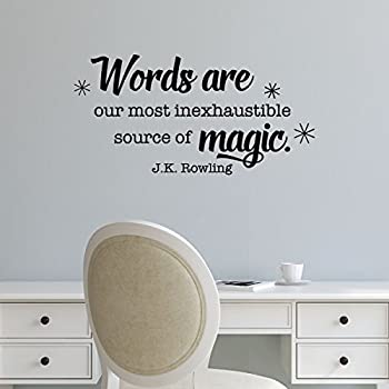 Ditooms Wall Quote Decal Words Are Our Most Inexhaustible Source Of Magic  Reading Writing Library Wall