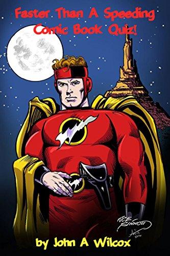 B.e.s.t Faster Than A Speeding Comic Book Quiz!<br />PDF
