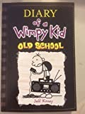 Diary of a Wimpy Kid: Old School (Book #10)
