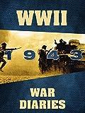 WWII War Diaries: 1943