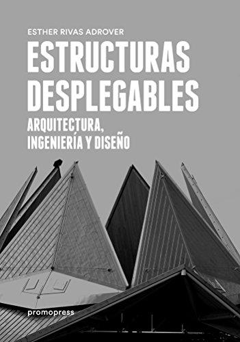 Leer libro estructuras desplegables arquitectura for Estructuras arquitectura pdf