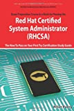 Red Hat Certified System Administrator (RHCSA) Exam Preparation Course in a Book for Passing the RHCSA Exam - the How to Pass on Your First Try Certification Study Guide - Second Edition, William Maning, 1743047282