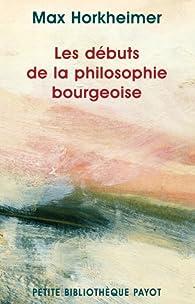 Les Débuts de la philosophie bourgeoise de l'histoire par Max Horkheimer