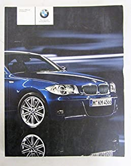 2011 bmw 1 series coupe convertible owners manual guide book bmw rh amazon com BMW 4 Series Convertible bmw 1 series owner manual
